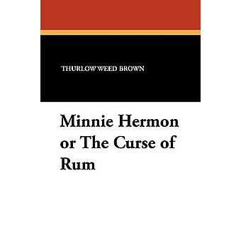 Minnie Hermon ou a maldição de Rum por Brown & Thurlow Weed