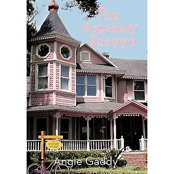 The Someday Shoppe by Gaddy & Angie