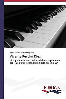 Vicente Peydr Dez by Blasco Magraner Jos Salvador