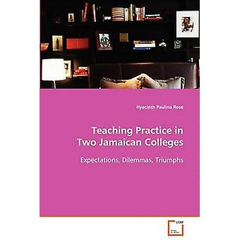 Ensinar a prática em dois colégios de jamaicano por Rose & Hyacinth Paulina