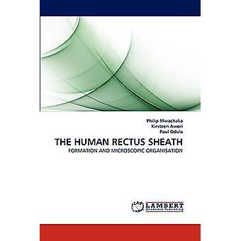 THE HUMAN RECTUS SHEATH by Mwachaka & Philip