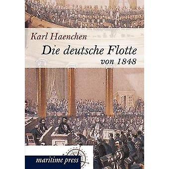 Die deutsche Flotte von 1848 par Haenchen & Karl