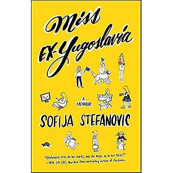 Miss Ex-Jugoslawien: A Memoir