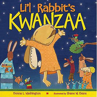 Li'l Rabbit's Kwanzaa by Donna L Washington - Shane W Evans - 9780060