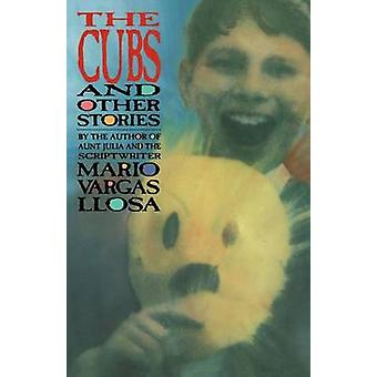-Cubs - and Other Stories by Llosa Mario Vargs - 9780374521943 Book