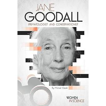 Jane Goodall - Primatologist and Conservationist by Michael Capek - 97