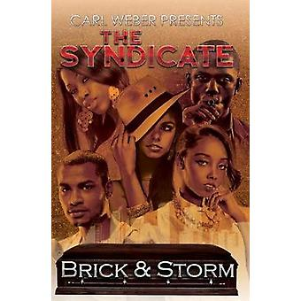 The Syndicate - Carl Weber Presents by Brick - Storm - 9781622867745 B