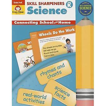 Skill Sharpeners Science - Grade Pre-K by Evan Moor - 9781629381510 B