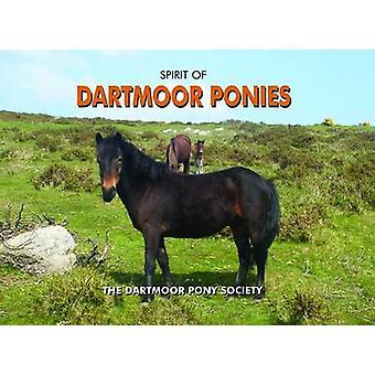 Spirit of Dartmoor Ponies by Dartmoor Pony Society - 9781906887230 Bo
