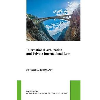 International Arbitration and Private International Law by George Ber