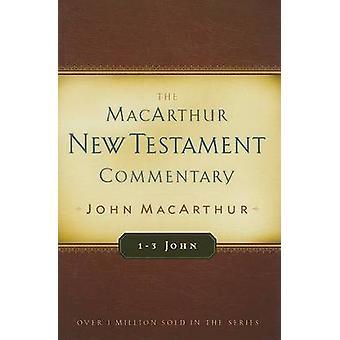 1-3 John by John MacArthur - 9780802407726 Book