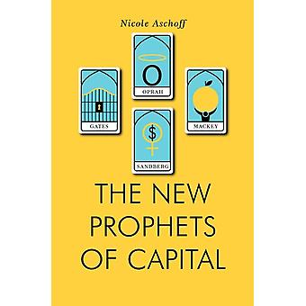 The New Prophets of Capital (Jacobin) (Paperback) by Aschoff Nicole