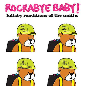 Rockabye Baby! - Lullaby Renditions of the Smiths [CD] USA import