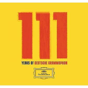 111 Years of Deutsche Grammophon - 111 Years of Deutsche Grammophon [CD] USA import