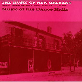 Music of New Orleans - Music of New Orleans: Vol. 3-Music of the Dance Halls [CD] USA import