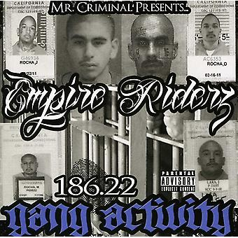 Empire Riderz - 186.22 Gang Activity [CD] USA import