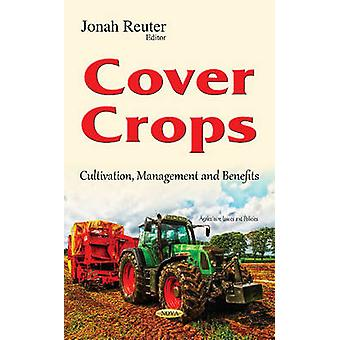 Cover Crops by Jonah Reuter