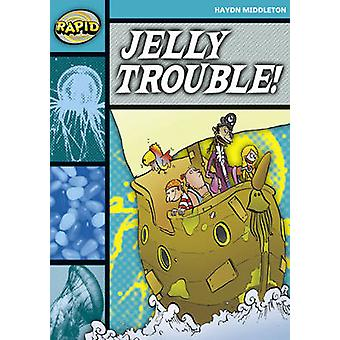 Rapid Stage 3 Set B Jelly Trouble Series 1 by Haydn Middleton
