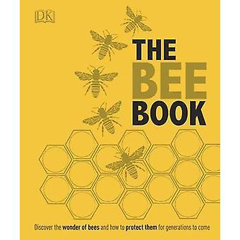 O livro de abelha - a maravilha das abelhas. Como protegê-los. A apicultura Kno