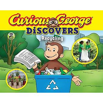Curious George Discovers Recycling (Science Storybook) by H. A. Rey -