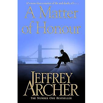 Eine Frage der Ehre (Nachdrucke) von Jeffrey Archer - 9781447221821 Buch
