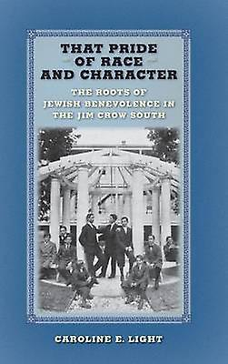 That Pride of Race and Character - The Roots of Jewish Benevolence in