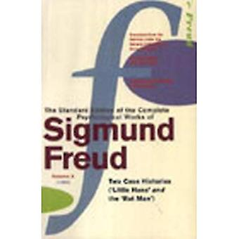 The Complete Psychological Works of Sigmund Freud: Two Case Histories (Little Hans and The Rat Man) v. 10