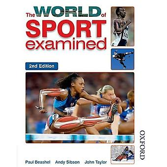 The World of Sport Examined Second Edition (The world of sport examined)