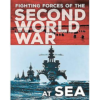 The Fighting Forces of the Second World War