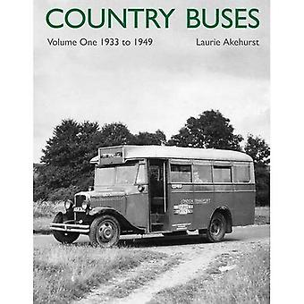 Country Buses: v. 1: 1933-1949