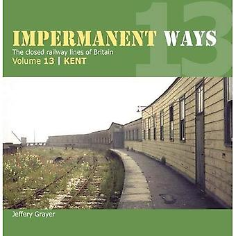 Impermanent Way Volume 13