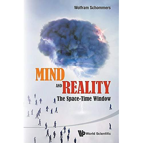 Mind And Reality  The Space-Time Window