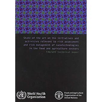 State of the Art op de initiatieven en activiteiten die Relevant zijn voor risicobeoordeling en risicobeheer van nanotechnologieën...