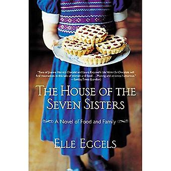 The House of the Seven Sisters: A Novel of Food and Family