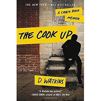 Der Koch oben: Crack Rock Memoiren