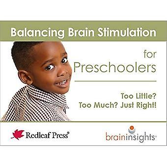 Balancing hersenstimulatie voor peuters: te weinig? Te erg? Alleen recht!