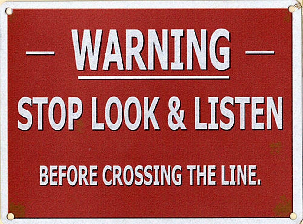Warning Stop Look Listen small metal sign   (og 2015)