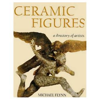 Ceramic Figures: A Directory of Artists (Ceramics)