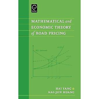 Mathematical and Economic Theory of Road Pricing by Yang & Hai