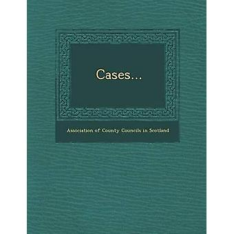 Cases... by Association of County Councils in Scotla
