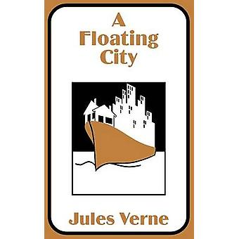 Floating City A by Verne & Jules