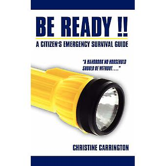 Be Ready   A Citizens Emergency Survival Guide by Carrington & Christine