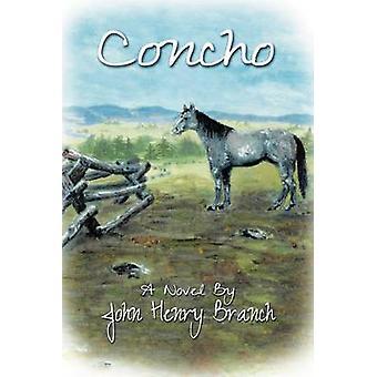 Concho by Branch & John Henry