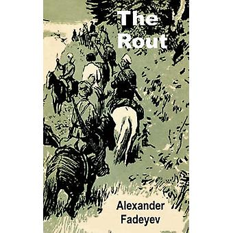 The Rout by Fadeyev & Alexander