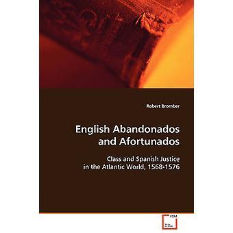 Englische Abandonados und Afortunados von Bromber & Robert