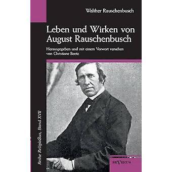 Leben und Wirken von augusti Rauschenbusch av Rauschenbusch & Walther