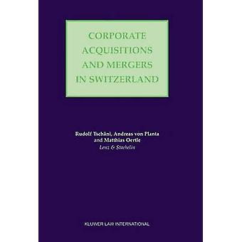 Corporate Acquisitions and Mergers in Switzerland by Tschani