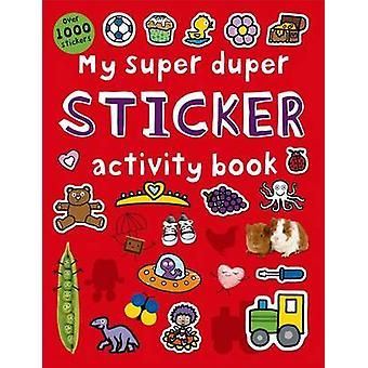 My Super Duper Sticker Activity Book by Roger Priddy - 9780312518202