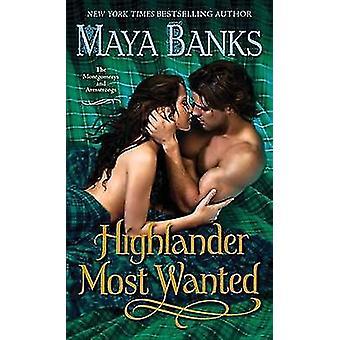 Highlander Most Wanted by Maya Banks - 9780345533241 Book