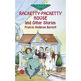 Racketty-Packetty House and Other Stories by Burnett - 9780486418605
